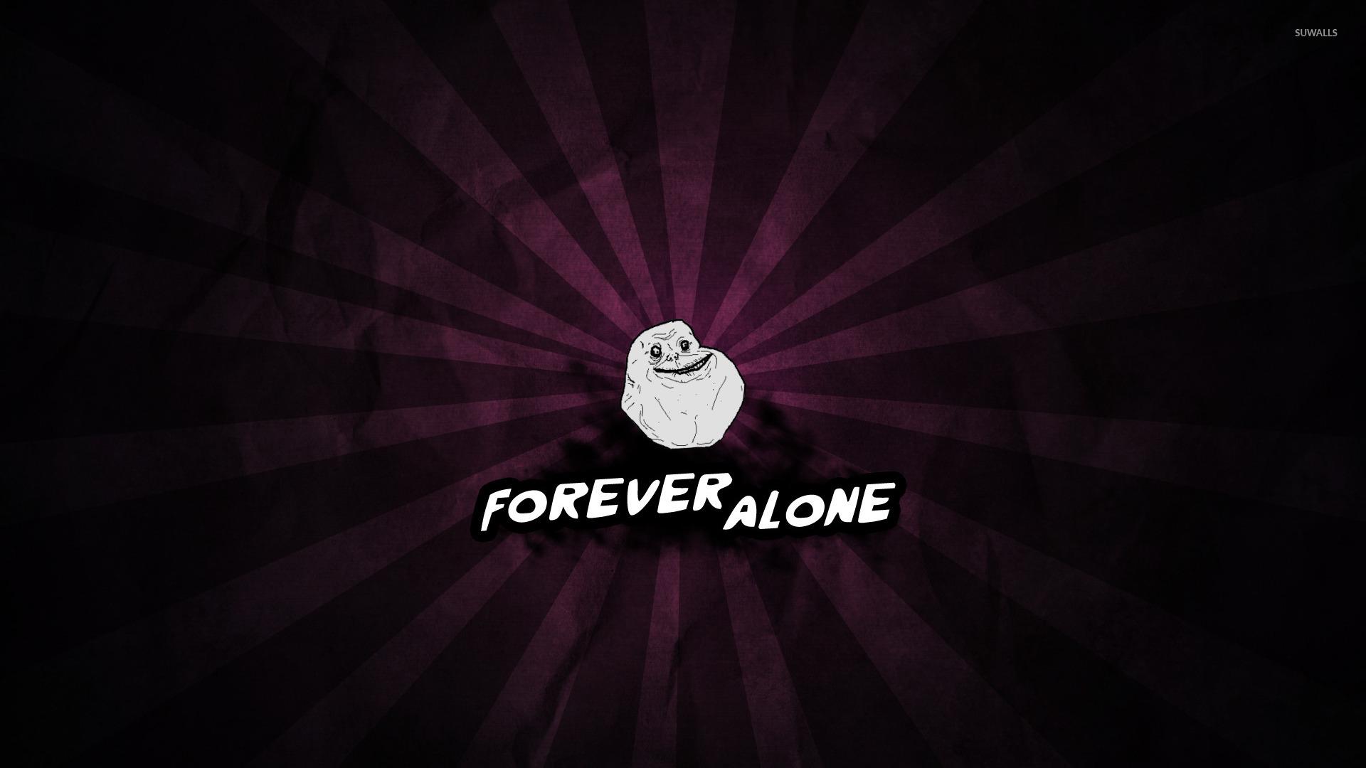 Forever alone wallpaper   Meme wallpapers   9457 1920x1080