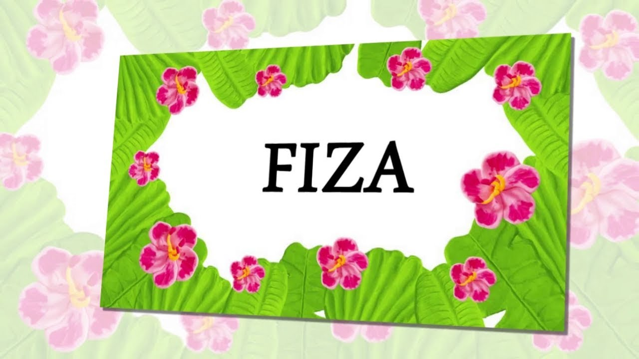 FIZA Name Whatsapp Status FIZA Letter WhatsApp 1280x720