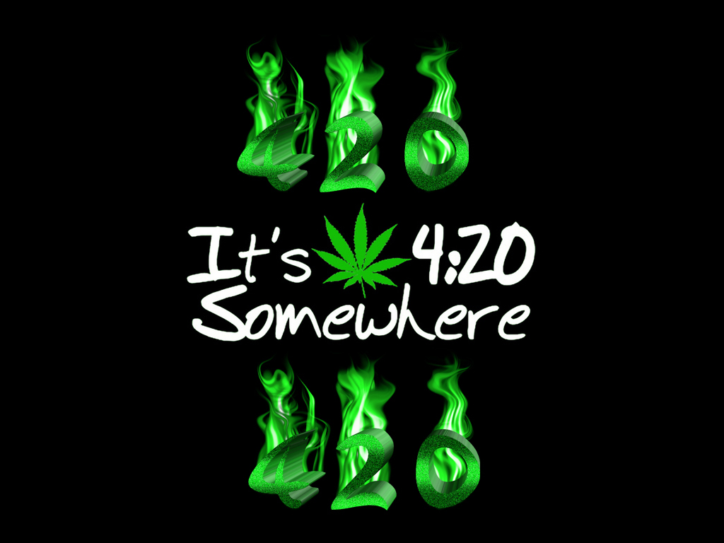 Its 420 Somewhere Wallpaper WeedPad Wallpapers 1024x768. Download ...