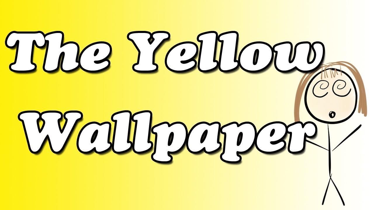 The Yellow Wallpaper Summary Top I8U 1280x720
