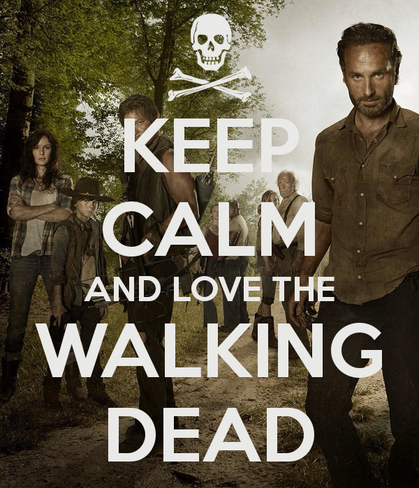 KEEP CALM AND LOVE THE WALKING DEAD Poster T Keep Calm o Matic 600x700 9ef919b7c6