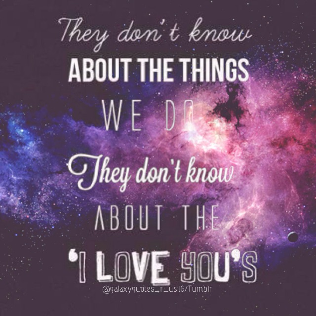 galaxy lyrics music typography galaxy quotes galaxy quote quotes quote 640x640
