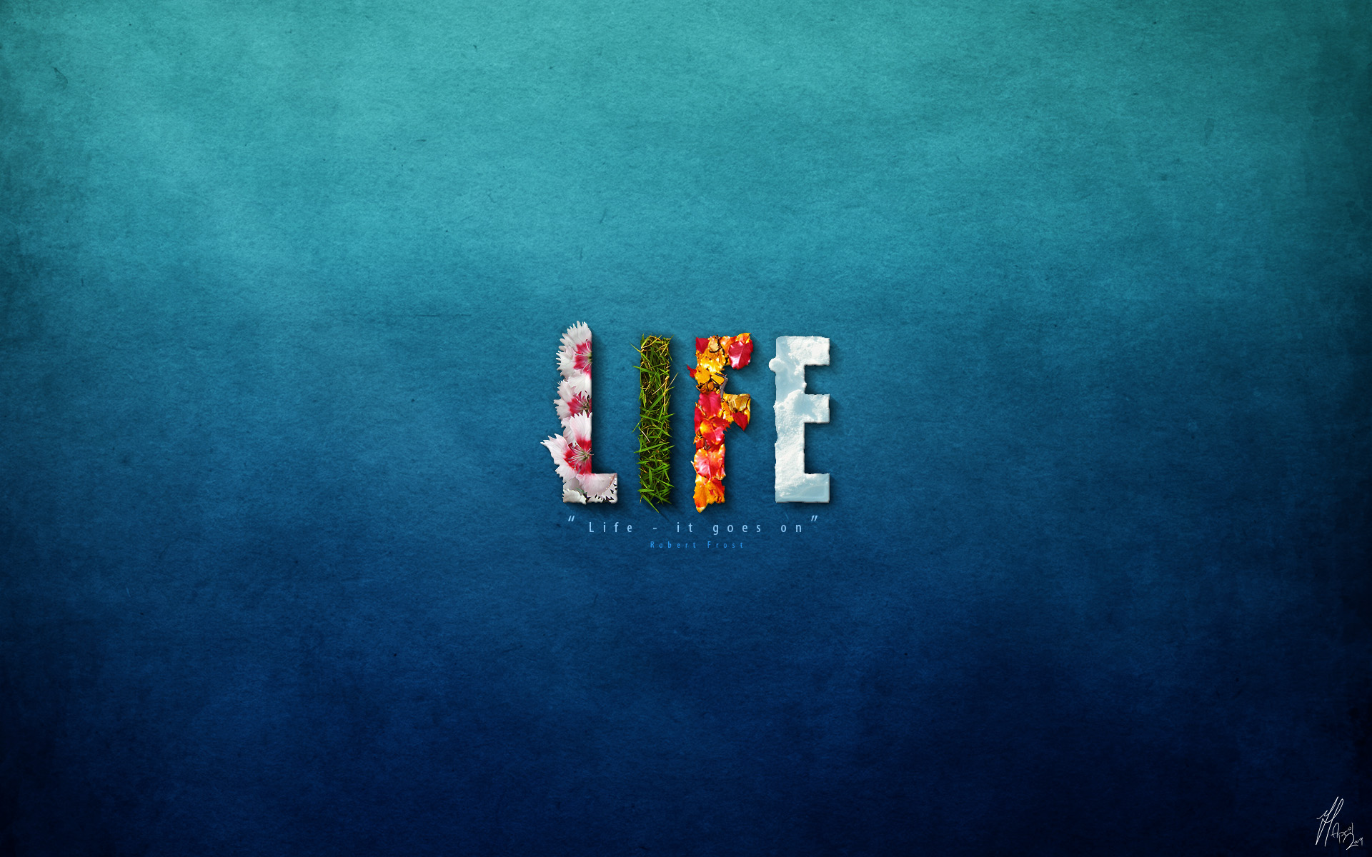 life by mushir customization wallpaper hdtv widescreen 2009 2015 1920x1200