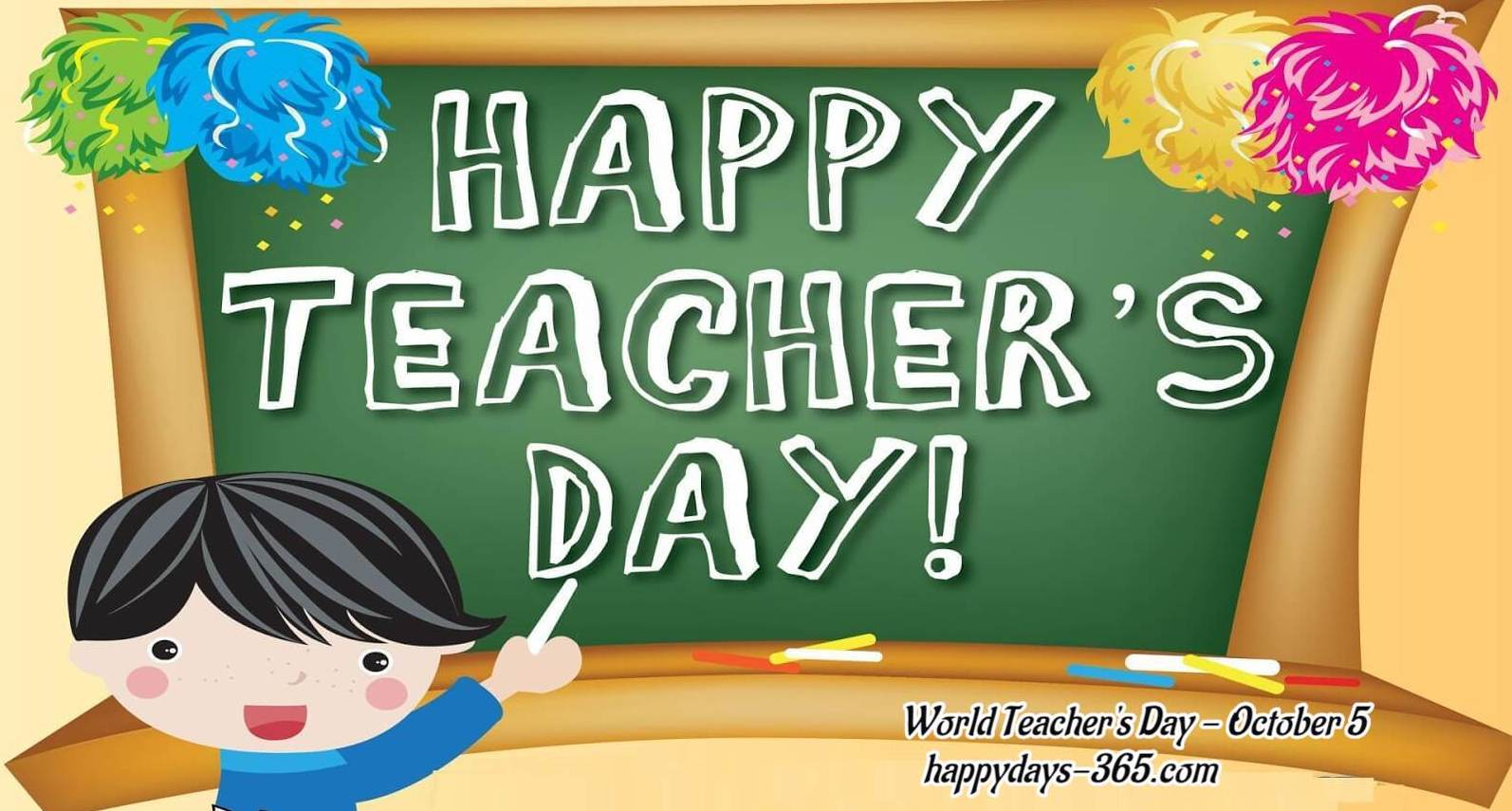 World Teachers Day   October 5 2018 Happy Days 365 1594x855