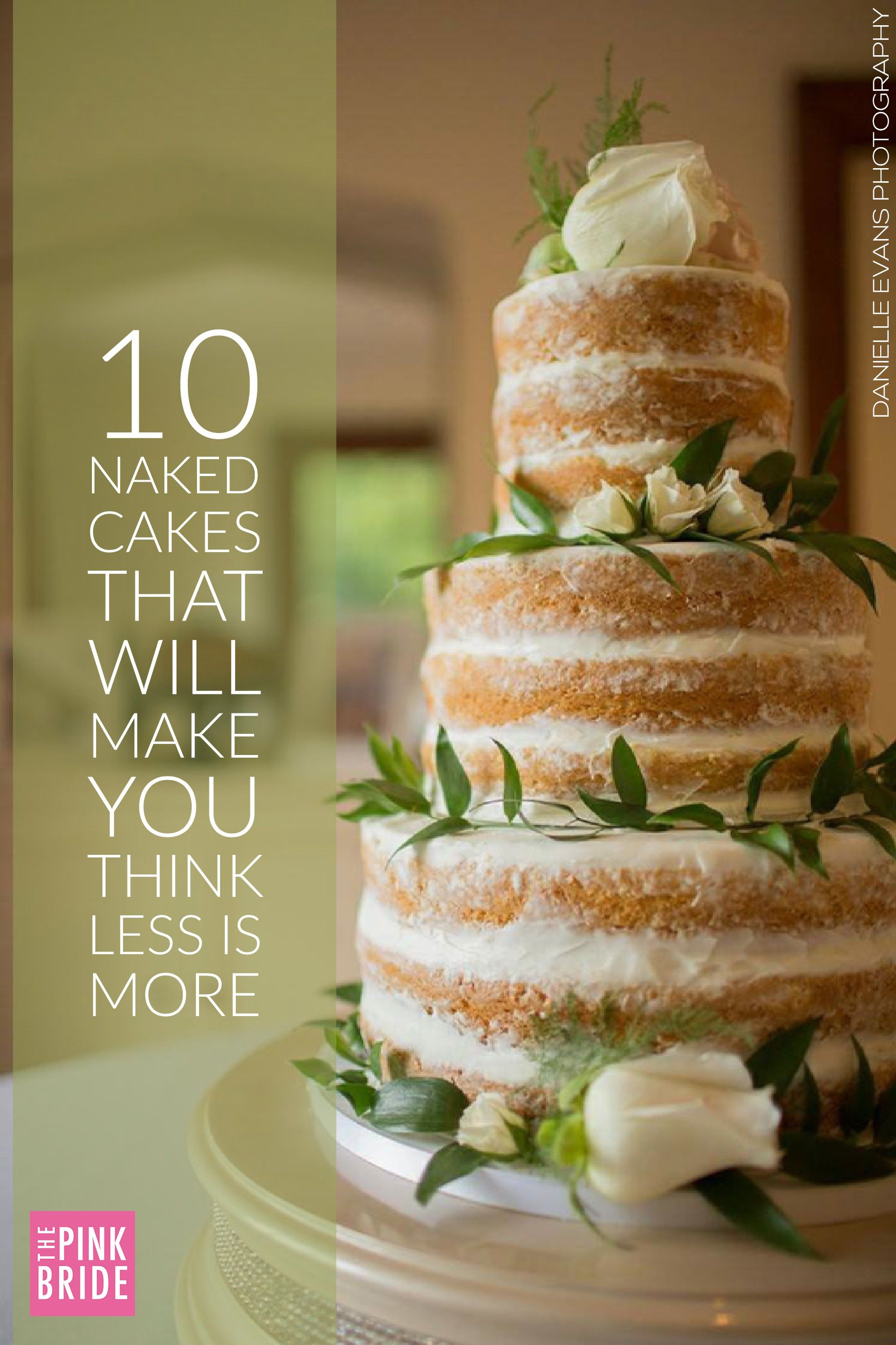 Naked Cakes That Will Make You Think Less Is More Wedding 1706x2560