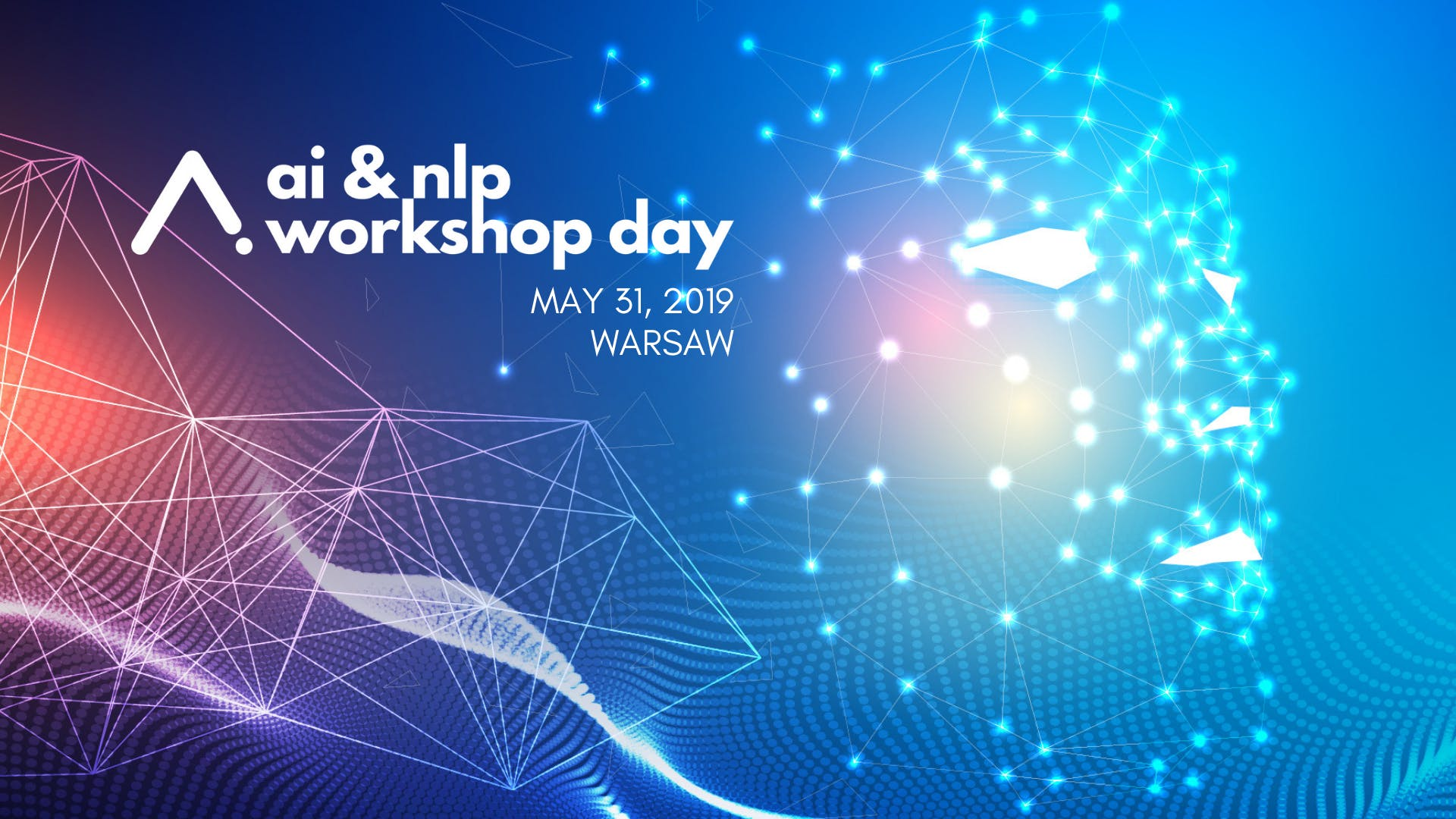 AI NLP Workshop Day 2019   31 MAY 2019 1920x1080