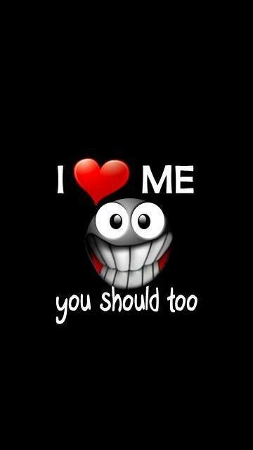 love me you should too   Love wordings 360x640