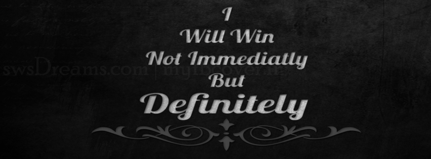 for high quality Definitely Win Quote Wallpaper Facebook Covers 852x315
