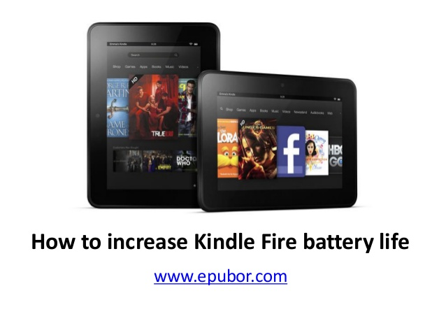 How to increase kindle fire battery life 638x479