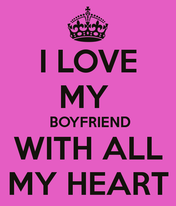 I Love You Quotes: I Heart My Boyfriend Wallpaper