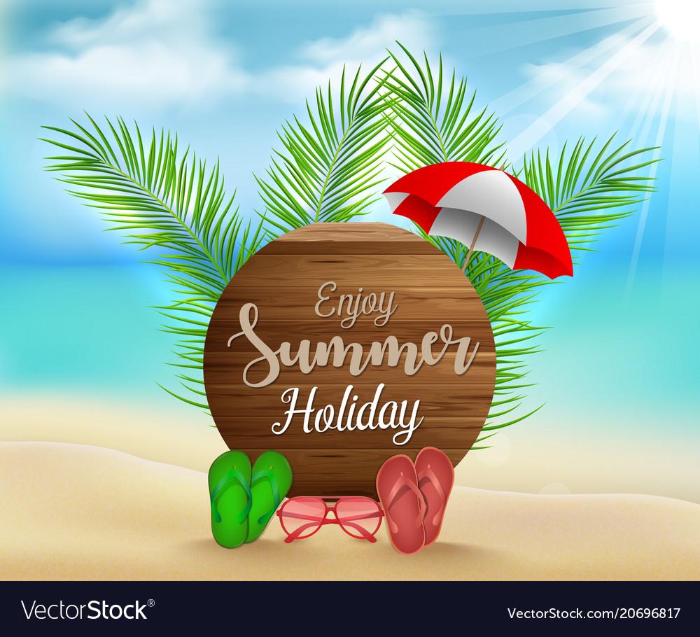 Enjoy summer holiday on circle wood background Vector Image 1000x910