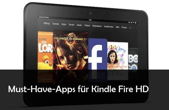 12 Kindle Fire HD Apps die mehr aus dem Amazon Tablet herausholen 570x370