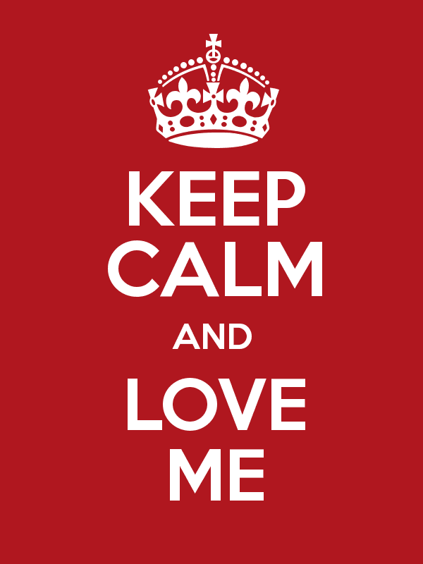Keep Calm And Love Me HD Wallpaper For IPhone 600x800