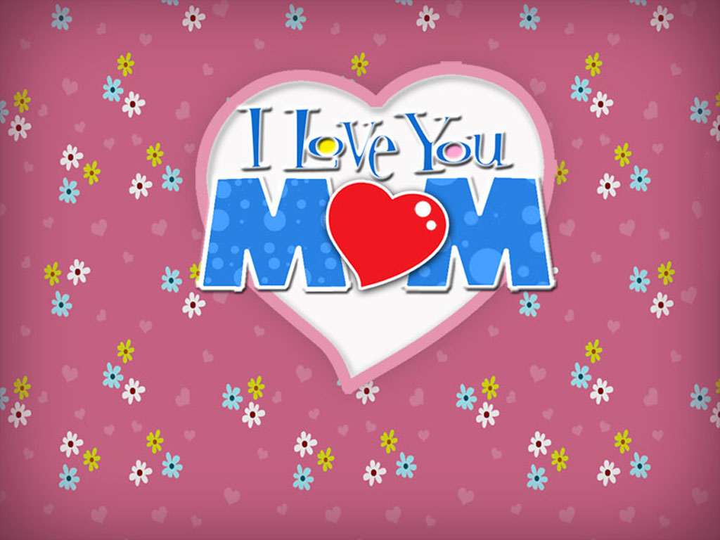 Pics Photos   Mom I Love You 1024x768