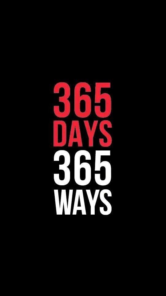 365 days 365 ways Motivational quotes wallpaper Inspirational 540x960