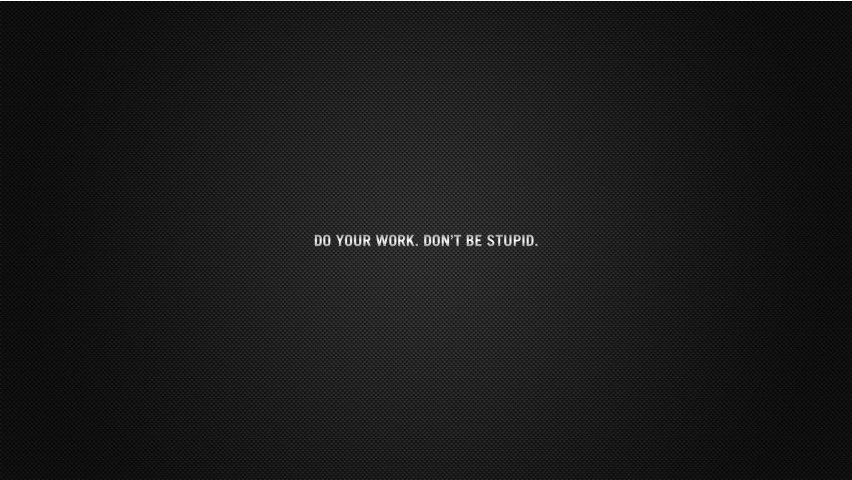 Free Download Do Your Work Quote Desktop Wallpapers And Stock Photos 852x480 For Your Desktop Mobile Tablet Explore 49 Wallpaper For Work Computer Pinterest Desktop Wallpaper Computer Wallpaper Ideas