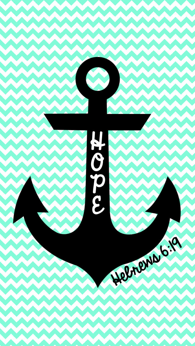 FREE Hope is an anchor iPhone Wallpaper MySunWillShine 640x1136