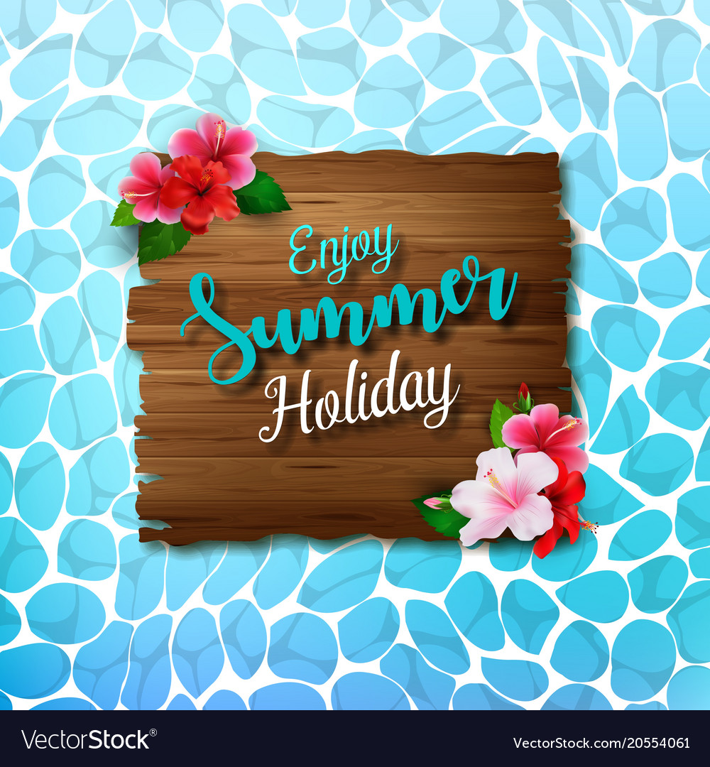 Enjoy summer holidays background with flowers Vector Image 1000x1080