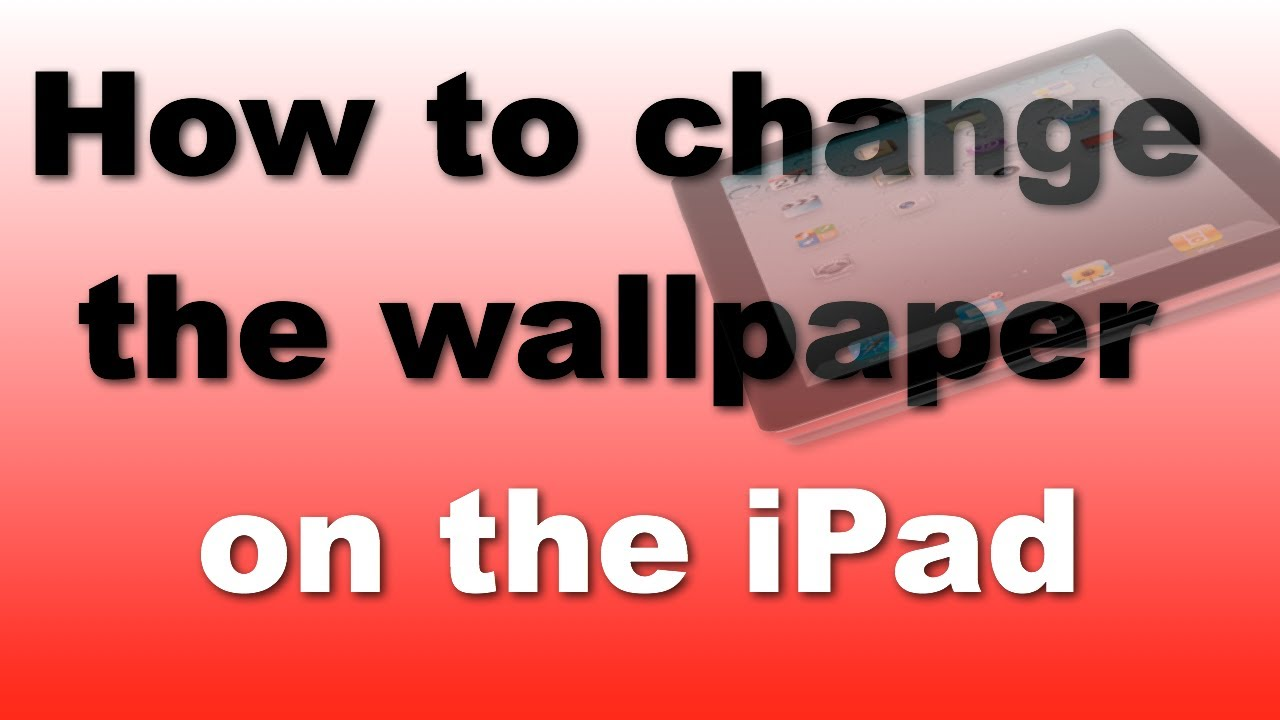 How to change the wallpaper on your iPad iPad Mini 1280x720