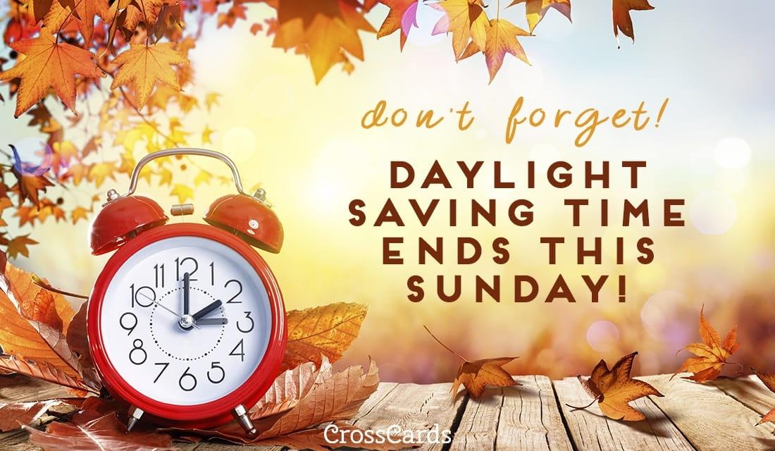 download Daylight Savings Ends eCard Daylight Saving Ends 1100x640