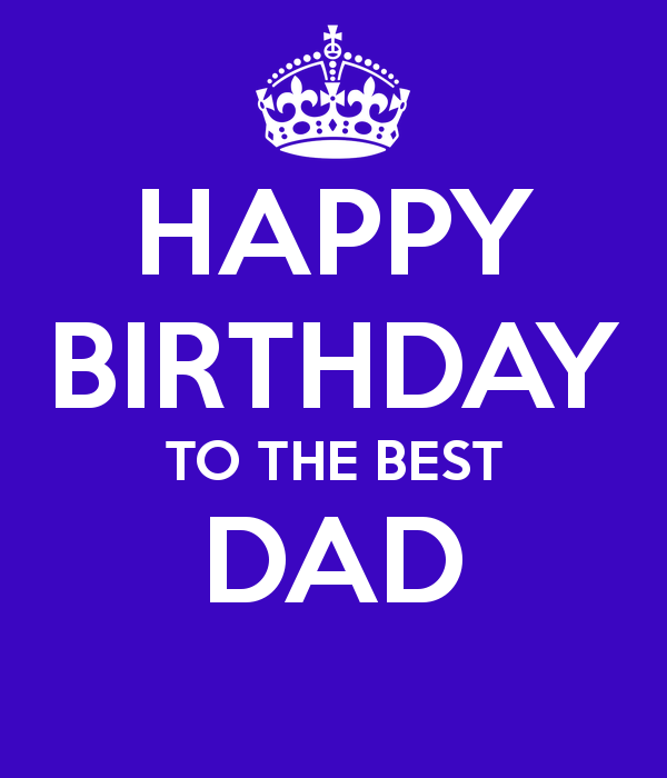 happy birthday to the best dad  3png 600x700
