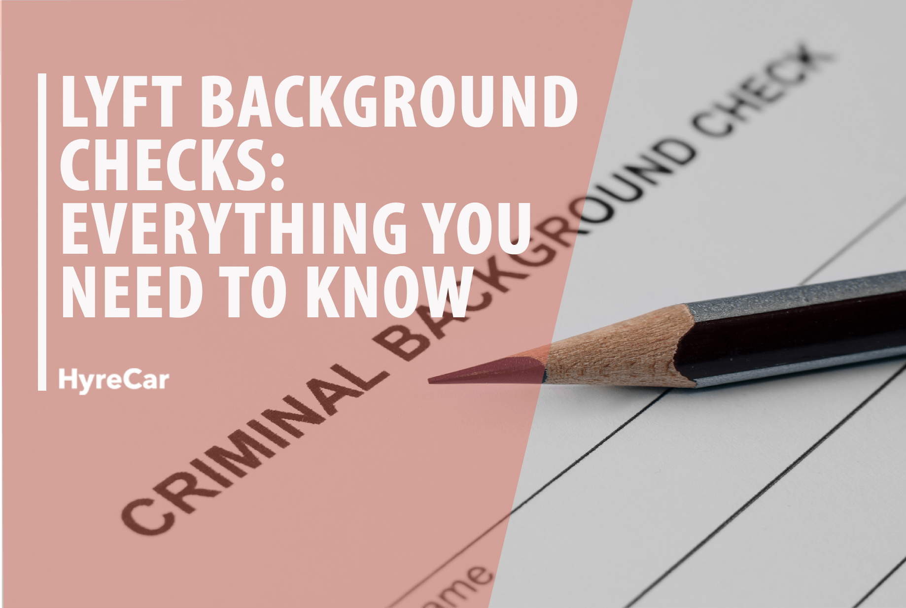 Lyft Background Checks Everything You Need To Know 1838x1234