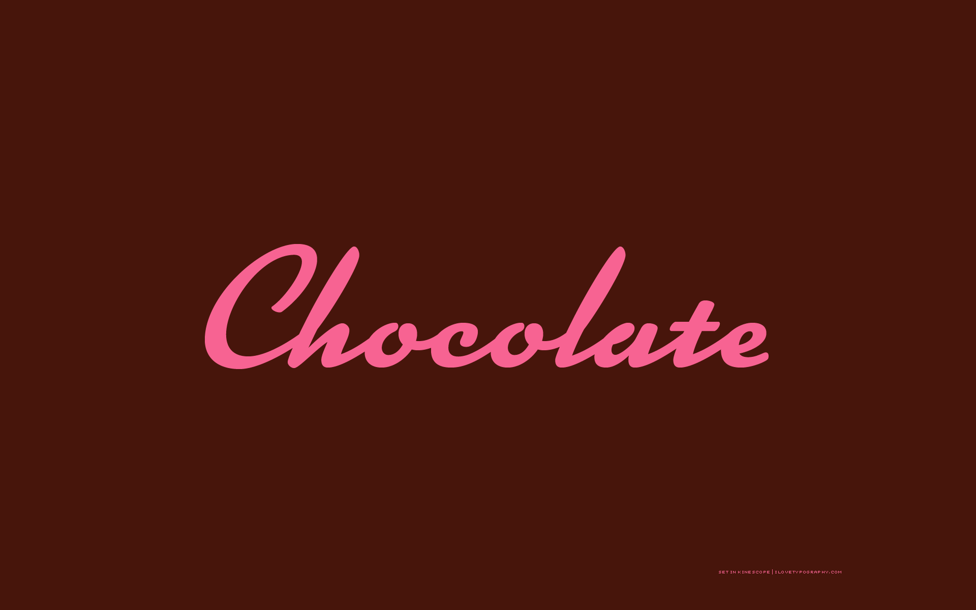 kinescope wallpaper wallpapers typography chocolate conspicuous 1920x1200