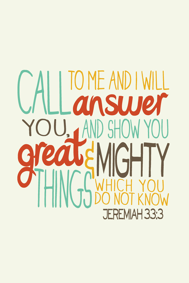 Jeremiah 333 Bible verse iPhone 4 wallpaper Actions Vi Flickr 640x960