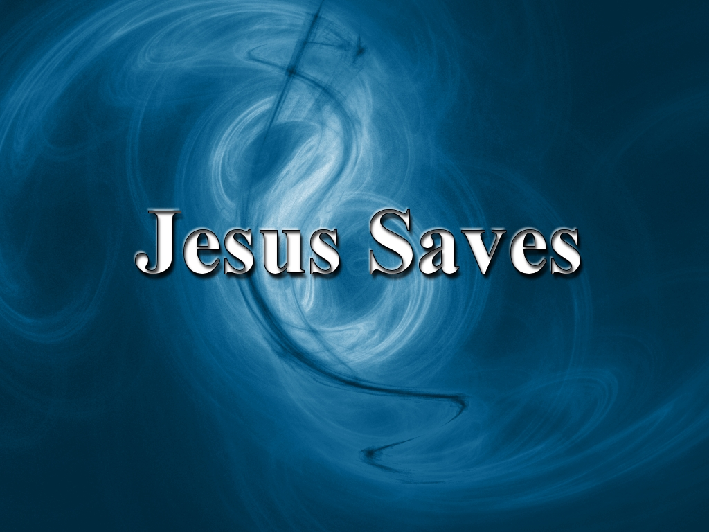 Jesus Saves Wallpaper   Christian Wallpapers and Backgrounds 1024x768