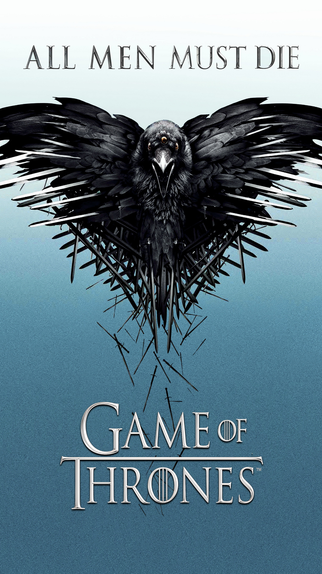 Game Of Thrones All Men Must Die Raven Android Wallpaper download 1080x1920