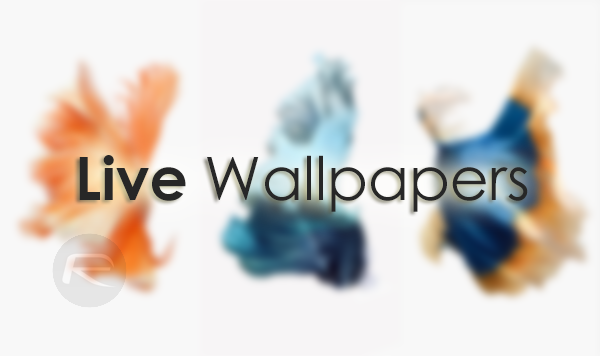 How to add new Live Wallpapers to iPhone 6s and iPhone 6s Plus 600x356