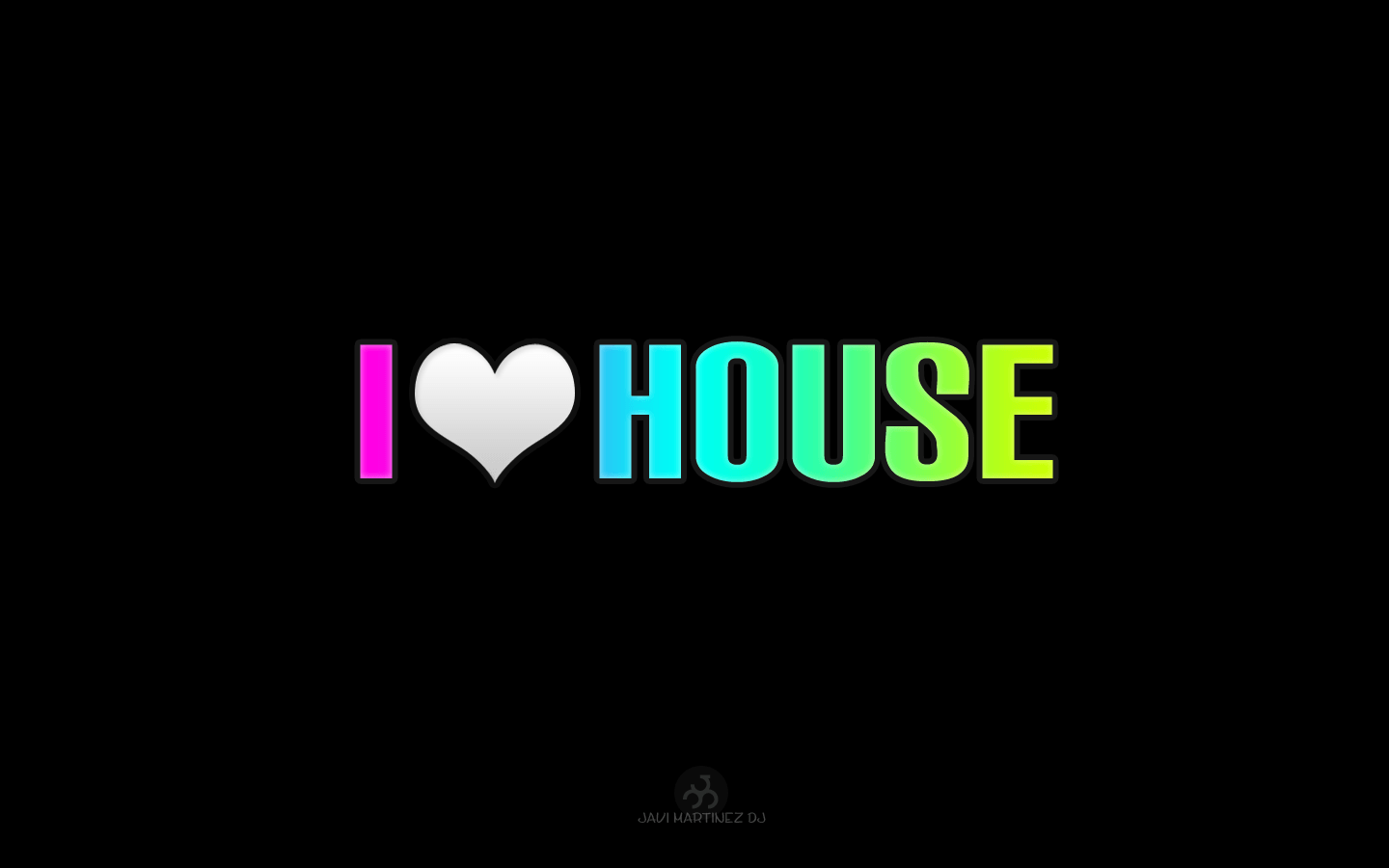 Free Download I Love House Music Wallpapers 1440x900 For