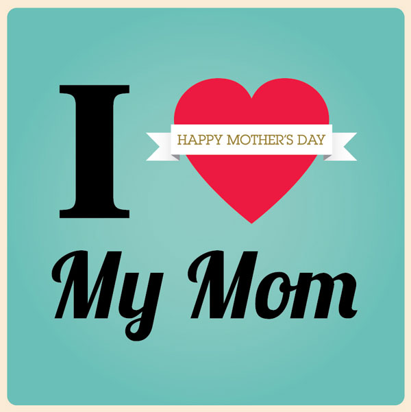 Love My Mommy Wallpaper I love my mom 600x601