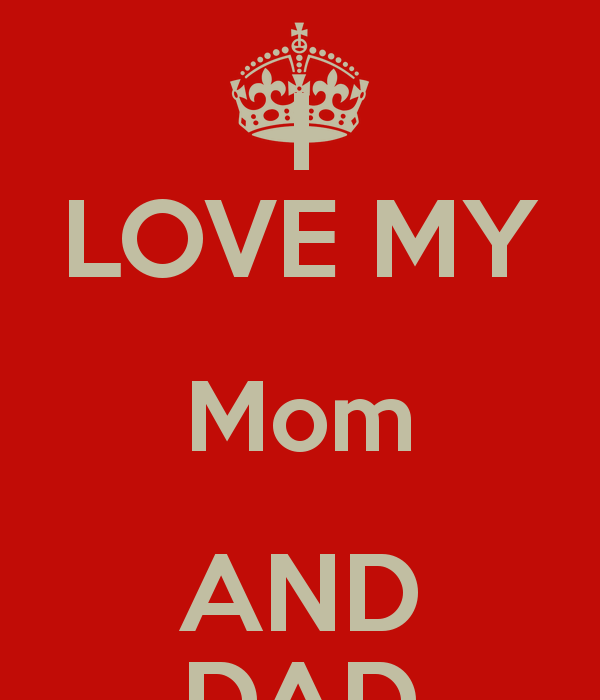 Love My Mom And Dad Wallpaper I love my mom and dad 600x700