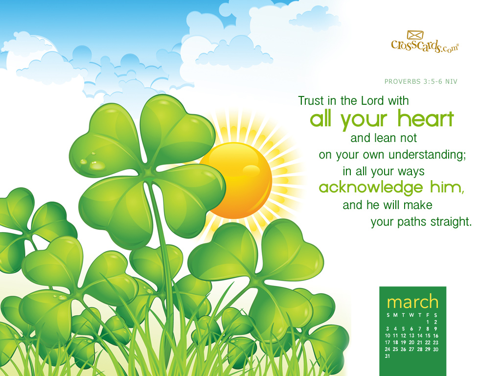 March 2013   Trust in the Lord Desktop Calendar  March Wallpaper 1024x768