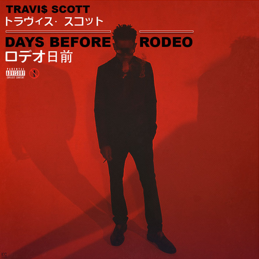 Travi Scott   Days Before Rodeo by KC Covers 894x894