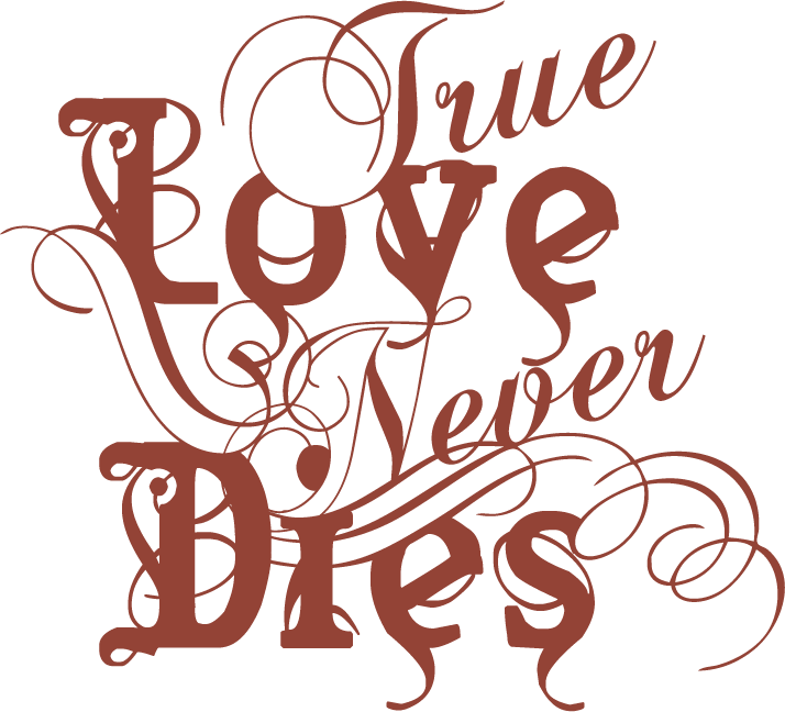 714x648px True Love Never Dies Wallpaper Wallpapersafari