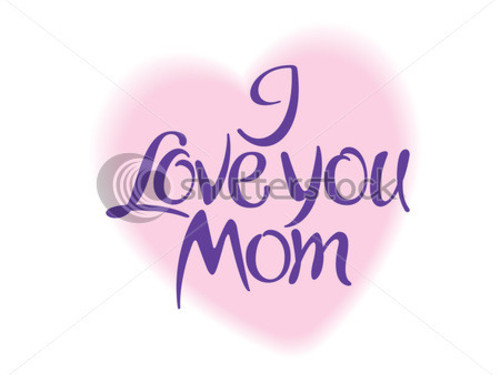 Love U Mom Wallpaper I love you mom vector card 500x375