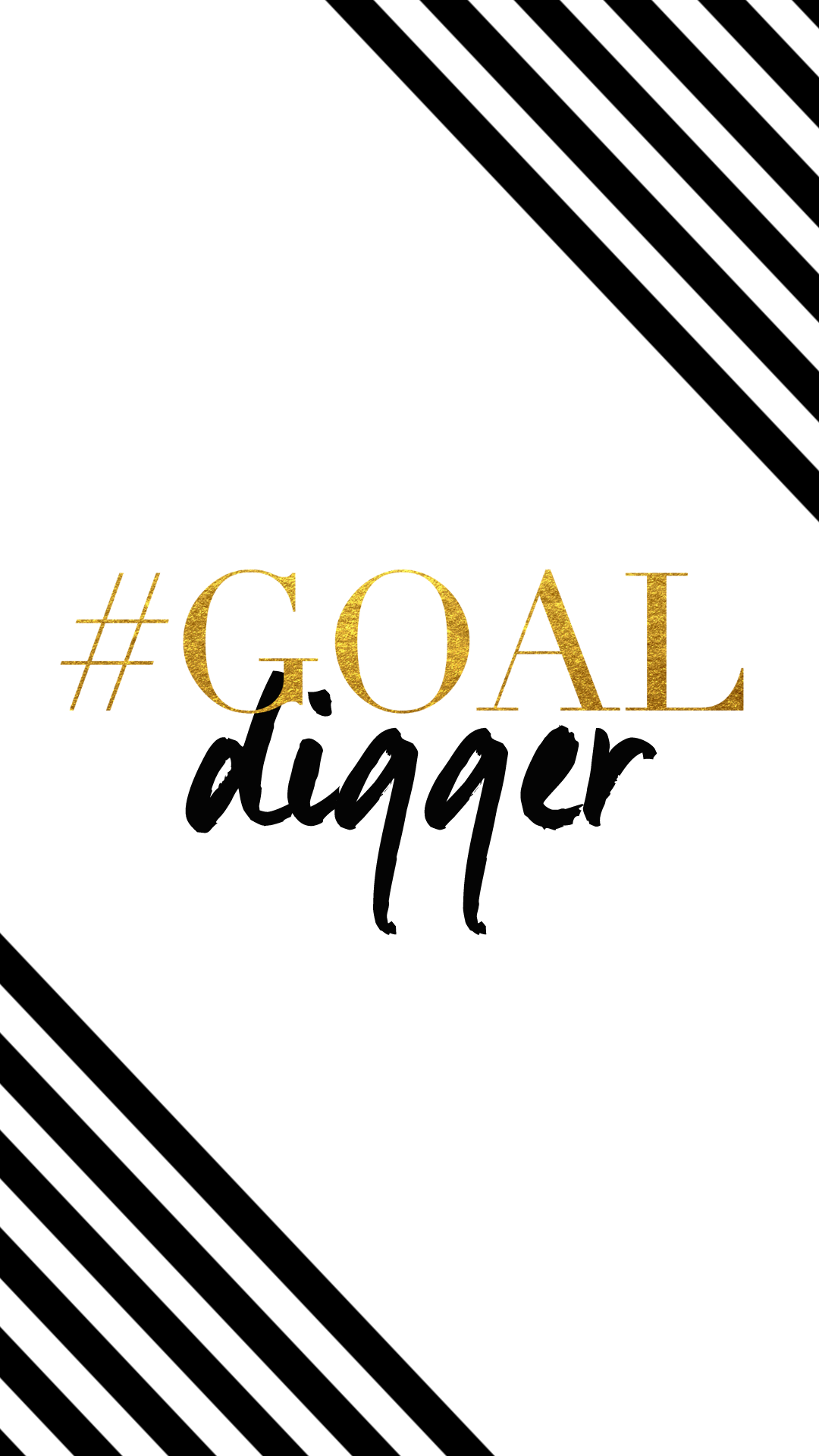 Black white gold stripes Goal digger iphone phone wallpaper 1080x1920