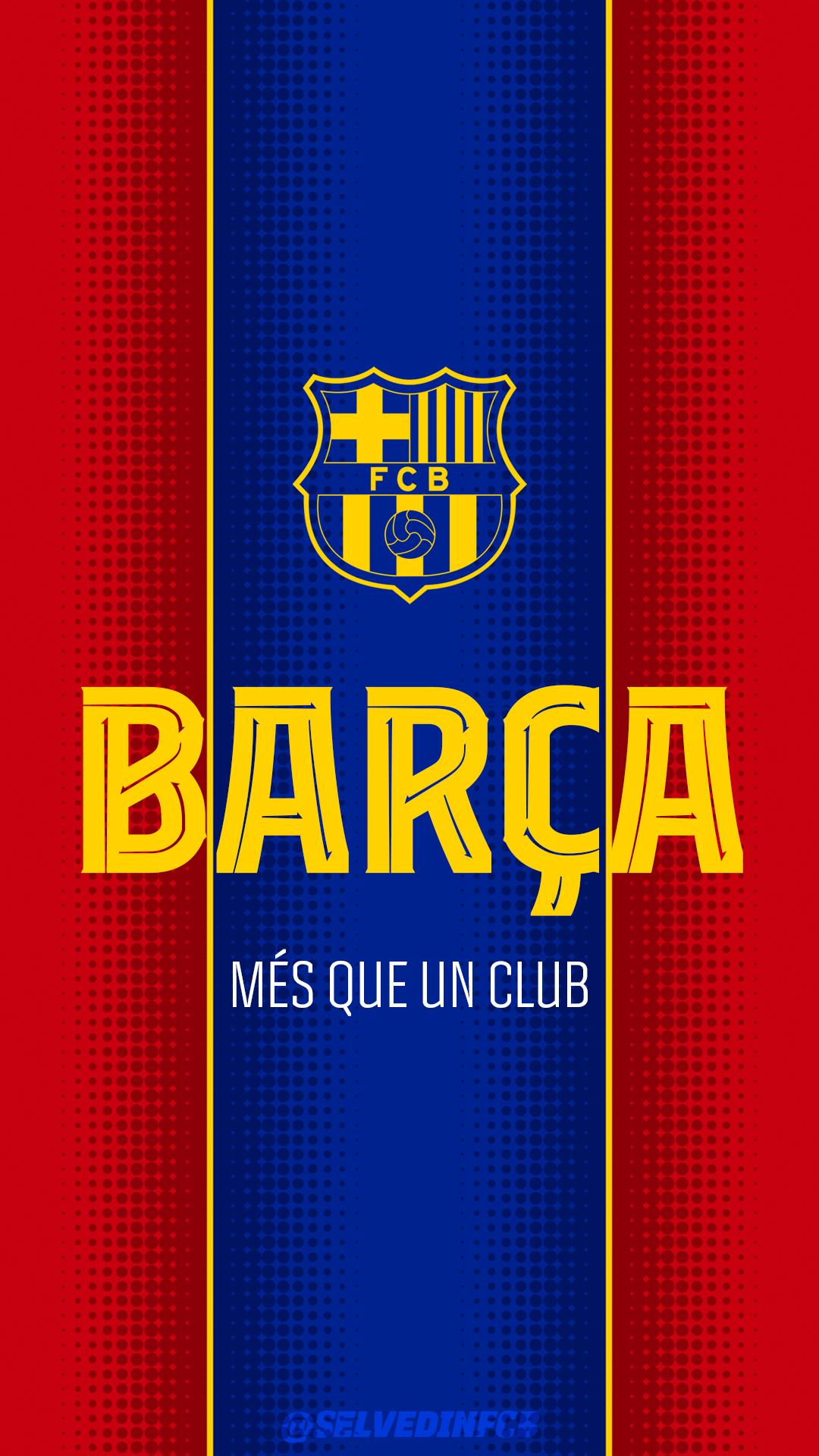 FC BARCELONA PHONE 4K WALLPAPER by SelvedinFCB 1080x1920