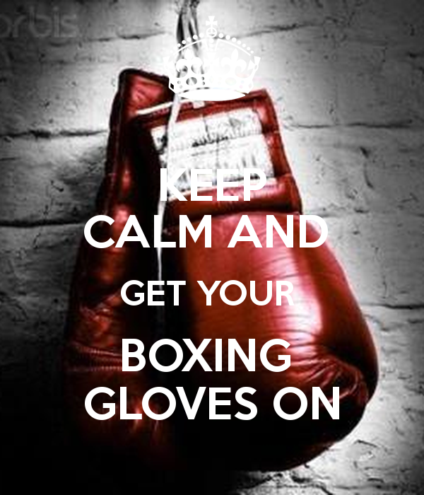 KEEP CALM AND GET YOUR BOXING GLOVES ON CARRY Image 600x700