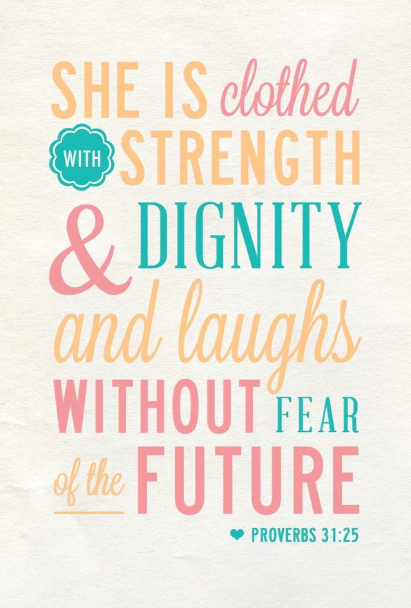 Favorite Verse Scripture Bible Verses Proverbs 31 31 Woman 595x880