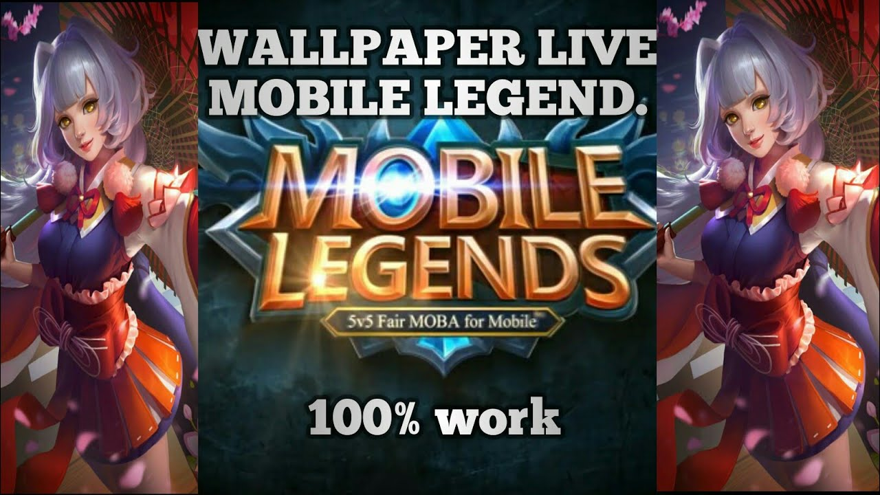 Tutorial wallpaper live Mobile legend 100 work 1280x720