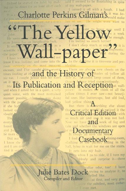 Charlotte Perkins Gilman The Yellow Wallpaper Full Text 428x646