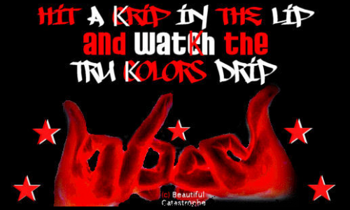 blood gang source http coolchaser com graphics tag bloods 500x300