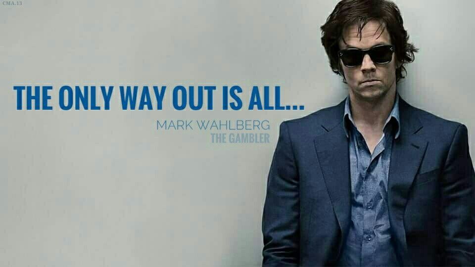 THE ONLY WAY OUT IS ALL The Gambler Mark Wahlberg 960x540