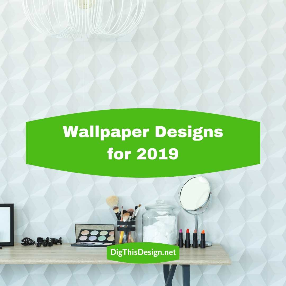 Whats Trending for Wallpaper Designs for 2019   Dig This Design 1080x1080