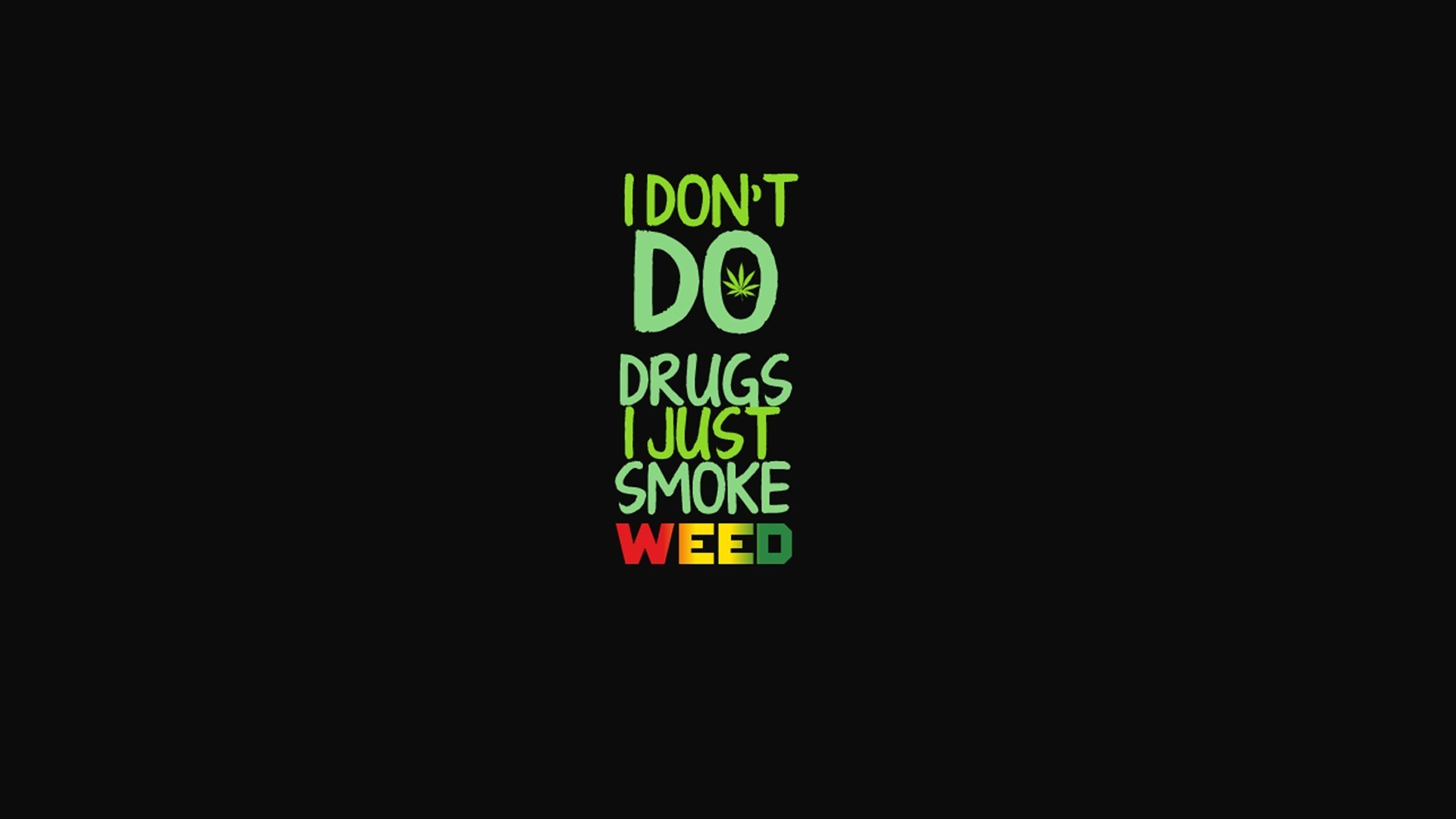 Weed Wallpaper Quotes Weed wallpaper quotes weed 1920x1080
