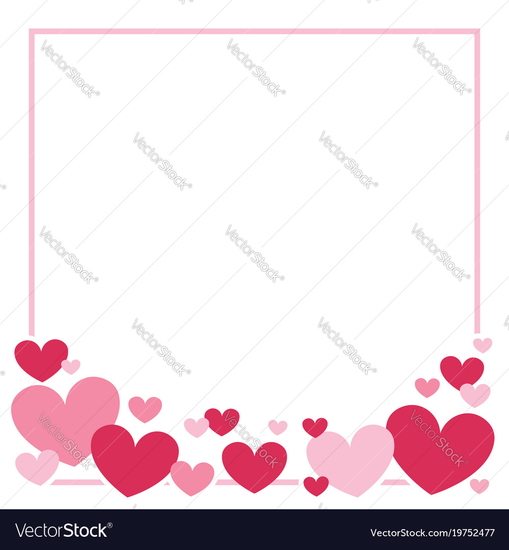 Valentines day heart border background Royalty Vector 1000x1080