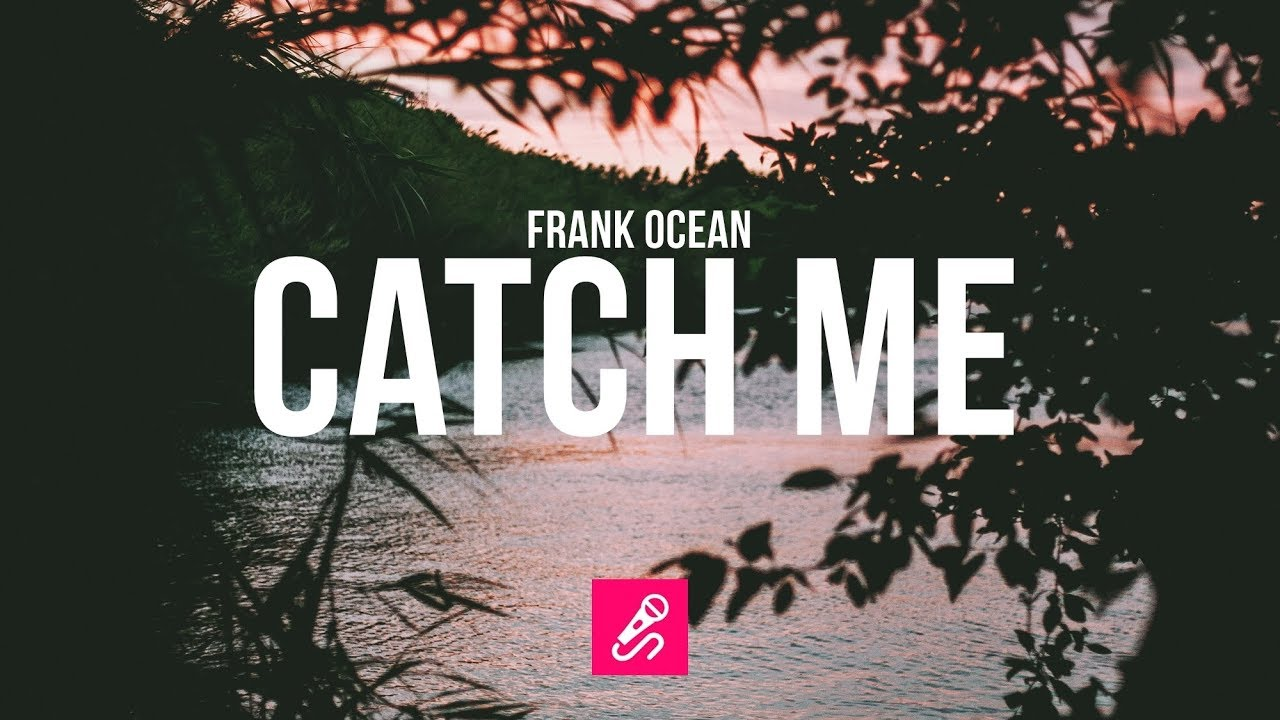 Frank Ocean   Catch Me [2018] Beat 1280x720